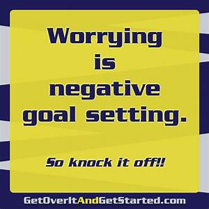 Sign: Worrying is negative goal setting