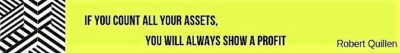 If you count all your assets you will always show a profit