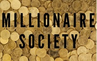 "coins; sign saying ""millionaire society"""