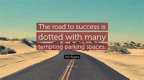 pic of highway; success quote
