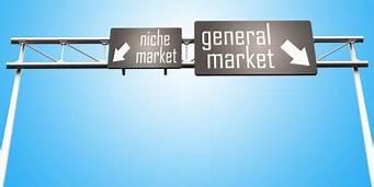 Highway sign: Niche market; general market