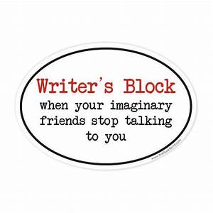 Writer's Block when your imaginary friends stop talking to you