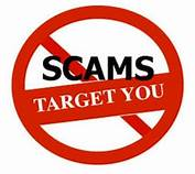 red circle with line across: scams target you